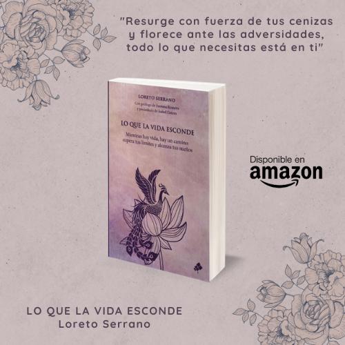 LO QUE LA VIDA ESCONDE, una obra de Loreto Serrano